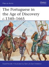 Portuguese in the Age of Discovery 1300-1580 (Men-At-Arms (Osprey)) - Nicolle, David