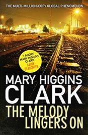 Melody Lingers On - Clark, Mary Higgins
