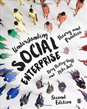 Understanding Social Enterprise 2e : Theory and Practice - Ridleyduff, Rory