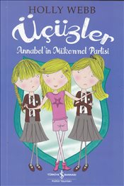Üçüzler : Annabel'in Mükemmel Partisi - Webb, Holly