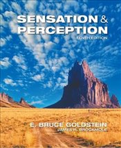 Sensation and Perception 10E - Goldstein, Bruce E.