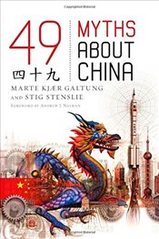 49 Myths About China - Galtung, Marte Kjar