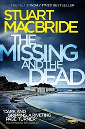 Missing and the Dead   - Macbride, Stuart