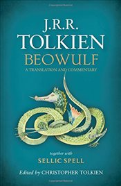 Beowulf : A Translation and Commentary, together with Sellic Spell - Tolkien, J. R. R.