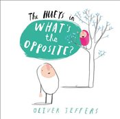 Whats the Opposite?  - Jeffers, Oliver