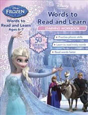 Frozen : Words to Read and Learn : Ages 6-7 - Disney Book Group