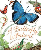 Butterfly is Patient - Aston, Dianna