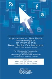 Approaches on New Media : Proceedings of 1st International New Media Conference - Tuna, Sinem