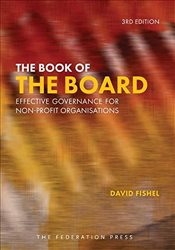 Book of the Board : Effective Governance for Non-profit Organisations - Fishel, David