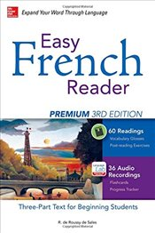 Easy French Reader Premium : A Three-Part Text for Beginning Students 3e - De Sales, R. De Roussy