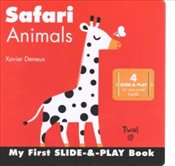 Safari Animals : My First Slide and Play Book - Deneux, Xavier