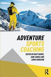 Adventure Sports Coaching - Berry, Matt