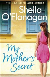 My Mothers Secret - OFlanagan, Sheila
