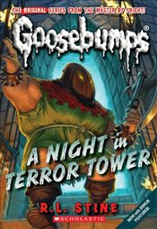 Night in Terror Tower (Goosebumps Classics (Reissues/Quality)) - Stine, R. L.