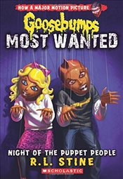 Night of the Puppet People (Goosebumps Most Wanted #8) - Stine, R. L.