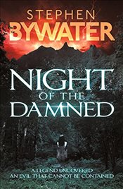 Night of the Damned - Bywater, Stephen