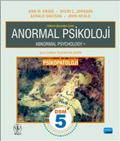 Anormal Psikolojisi - Psikopatoloji : Abnormal Psychology - Kring, Ann M.