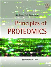 Principles of Proteomics 2e - TWYMAN, R. M.