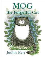 Mog the Forgetful Cat - Kerr, Judith