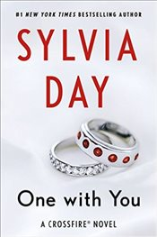 One with You : A Crossfire Novel - Day, Sylvia