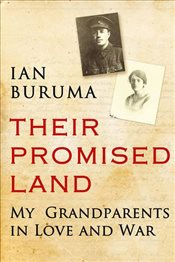 Their Promised Land : My Grandparents in Love and War - Buruma, Ian