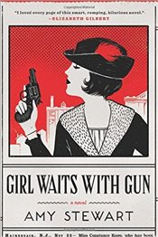 Girl Waits with Gun - Stewart, Amy