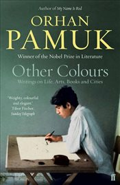 Other Colours - Pamuk, Orhan