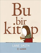 Bu Bir Kitap : Ciltli - Smith, Lane