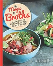 Magic of Broths - Sandler, Nick