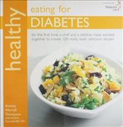 Healthy Eating for Diabetes: In Association with Diabetes UK (Healthy Eating Series) - Thompson, Antony Worrall