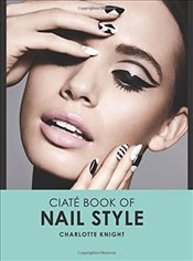 Ciaté Book of Nail Style - Knight, Charlotte