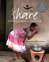 Share: The Cookbook That Celebrates Our Common Humanity - Oakervee, Alison