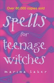 Spells For Teenage Witches - Baker, Marina