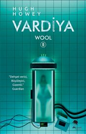 Vardiya : Wool II - Howey, Hugh