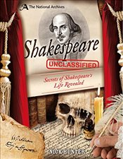 National Archives: Shakespeare Unclassified (National Archives Unclassified) - Hunter, Nick