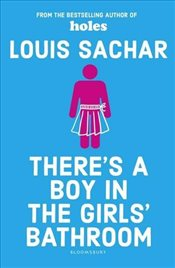 Theres a Boy in the Girls Bathroom: Rejacketed - Sachar, Louis