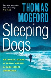 Sleeping Dogs: A Spike Sanguinetti Mystery - Mogford, Thomas