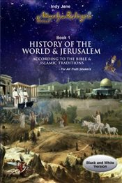 History of the World and Jerusalem: According to the Bible and Islamic traditions: Volume 1 (MythoRe - Jane, Indy