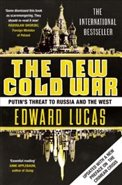 New Cold War : Putins Threat to Russia and the West - Lucas, Edward