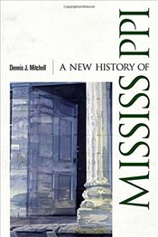 New History of Mississippi - Mitchell, Dennis J