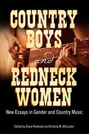 Country Boys and Redneck Women : New Essays in Gender and Country Music  - Pecknold, Diane