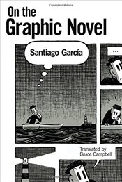 On the Graphic Novel - Garcia, Santiago