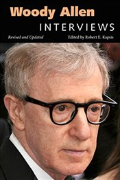 Woody Allen : Interviews   - Kapsis, Robert E.