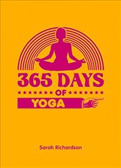 365 Days of Yoga - Richardson, Sarah
