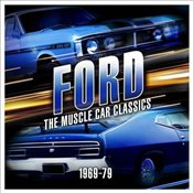Ford : The Muscle Car Classics : 1969 - 79  - Rockpool Publishing