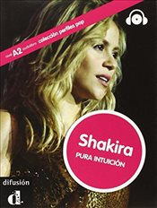Perfiles Pop (Graded Readers About Pop Stars and Sports Celebrities): Shakira - Book + CD - Corpa, Laura Hervás