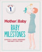 Mother & Baby : Baby Milestones - Baby, Mother &