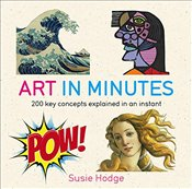 Art in Minutes - Hodge, Susie