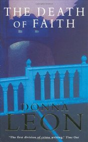 Death of Faith : Commissario Guido Brunetti Mysteries 6 - Leon, Donna