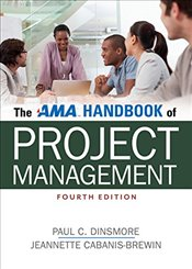 AMA Handbook of Project Management - Dinsmore,